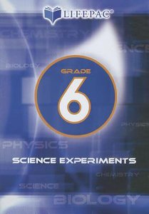 Grade 6 (Lifepac Science Experiments Dvd Series)