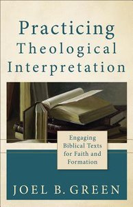 Practicing Theological Interpretation