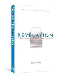 Revelation (New Beacon Bible Commentary Series)
