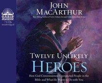 Twelve Unlikely Heroes (Unabridged 6 Cds)