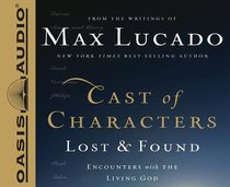 Cast of Characters: Lost and Found (Unabridged, 5 Cds)