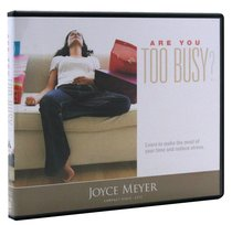 Are You Too Busy? (4 Cds)