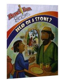 Bread Or a Stone (Pencil Fun Books Series)