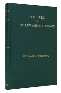 Lex Rex, the Law and the Prince