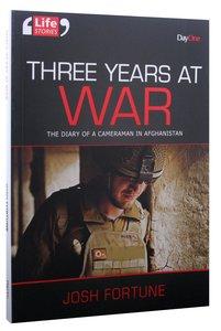 Three Years At War