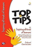 On Inspiring All Kinds of Learners (Top Tips Series)