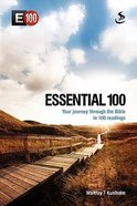 Essential 100: Your Journey Through The Bible in 100 Readings
