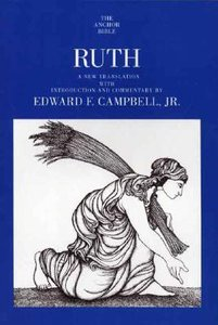 Ruth (Anchor Yale Bible Commentaries Series)