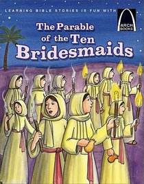Arch Books: Parable of the Ten Bridesmaids