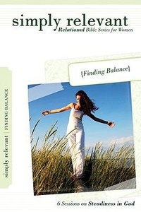 Finding Balance (Simply Relevant Series)
