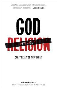 God Without Religion: Can It Really Be This Simple