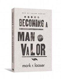 Men of Valvor: Becoming a Man of Valvor