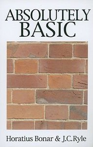 Absolutely Basic (Great Christian Classics Series)