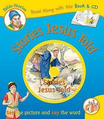 Stories Jesus Told (With CD) (Read Along With Me Bible Stories Series)
