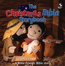 The Christmas Bible Storybook (Bible Friends Series)