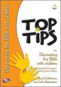 On Discovering the Bible With Children (Top Tips Series)