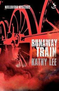 Runaway Train (Mallenford Mysteries Series)