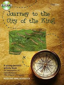 Journey to the City of the King (Booklet With Cd-rom)