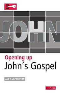 Johns Gospel (Opening Up Series)