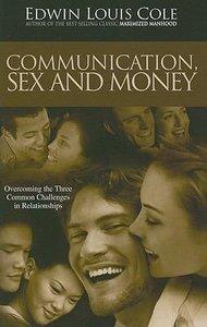 Communication, Sex & Money