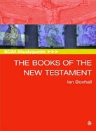 Scm Study Guide: Books of the New Testament (Scm Studyguide Series)