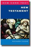 New Testament (Scm Core Texts Series)