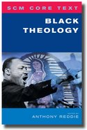 Black Theology (Scm Core Texts Series)
