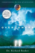 The Overcomer (#01 in Understanding The Book Of Revelation Series)