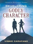 Developing Godly Character (Intensive Discipleship Course)
