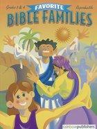 Favorite Bible Families Grades 3 & 4 (Favourite Bible Families Series)