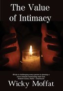 The Value of Intimacy