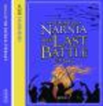 The Narnia #07: Last Battle (#07 in Chronicles Of Narnia Audio Series)