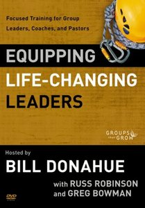 Equipping Life-Changing Leaders (Groups That Grow Series)