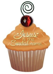 Be Sweet Cupcake Magnet: Jesus is the Sweetest Name