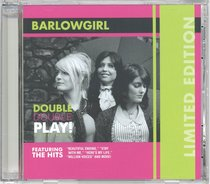 Barlowgirl: Double Double Play (Limited Edition, 2 Cds)