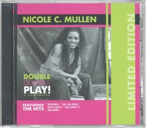 Nicole C Mullen: Double Double Play (Limited Edition, 2 Cds)