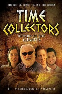 Time Collectors: Return of the Giants (108 Mins)