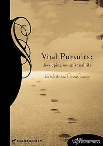 Vital Pursuits (Leaders Guide) (Life Connections Series)