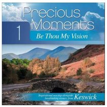 Precious Moments #01: Be Thou My Vision