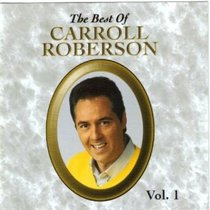 The Best of Carroll Roberson (Volume 1)