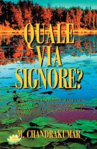 Quale Via Signore? (Italian)