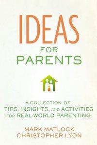 101 Creative Parenting Tips