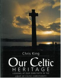 Our Celtic Heritage