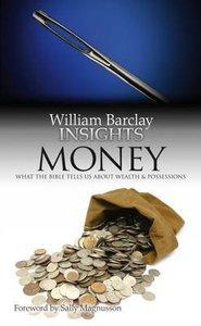 Money (William Barclay Insights Series)