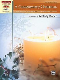 A Contemporary Christmas: Early Advanced Piano (Music Book)