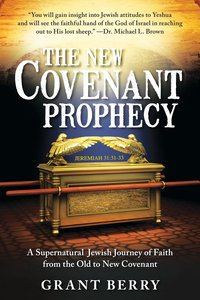 The New Covenant Prophecy