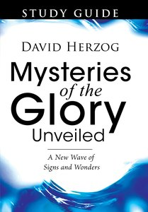 Mysteries of the Glory Unveiled (Study Guide)