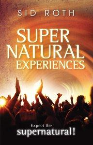 Supernatural Experiences