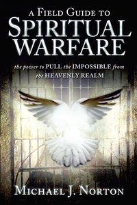 A Feild Guide to Spiritual Warefare
