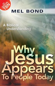 Why Jesus Appears to People